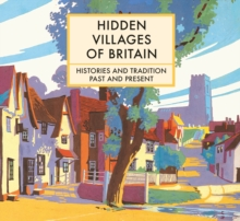 Hidden Villages of Britain, Hardback Book