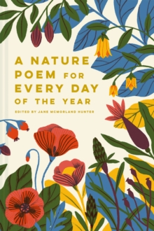 A Nature Poem for Every Day of the Year, Hardback Book