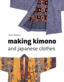 Making Kimono and Japanese Clothes, EPUB eBook
