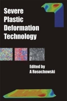 Severe Plastic Deformation Technology, Hardback Book