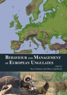 Behaviour and Management of European Ungulates, Hardback Book