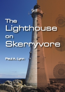 The Lighthouse on Skerryvore, Paperback / softback Book