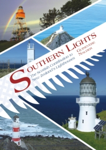 Southern Lights : The Scottish Contribution to New Zealand's Lighthouses, Paperback Book