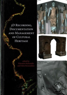 3D Recording, Documentation and Management of Cultural Heritage, Hardback Book