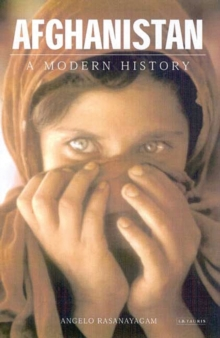 Afghanistan : A Modern History, Paperback Book