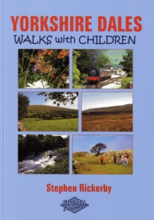 Yorkshire Dales Walks with Children, Paperback / softback Book