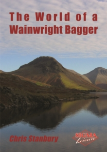 The World of a Wainwright Bagger, Paperback Book
