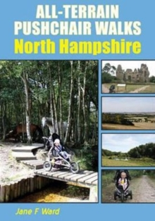 All-Terrain Pushchair Walks : North Hampshire, Paperback Book