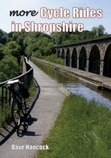More Cycle Rides in Shropshire, Paperback Book