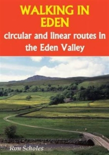 Walking in Eden : Circular and Linear Routes in the Eden Valley, Paperback Book