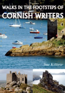 Walks in the Footstep of Cornish Writers, Paperback Book