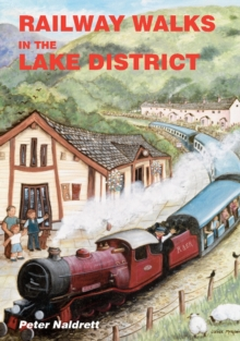 Railway Walks in the Lake District, Paperback Book