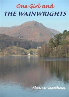 One Girl and the Wainwrights, Paperback / softback Book
