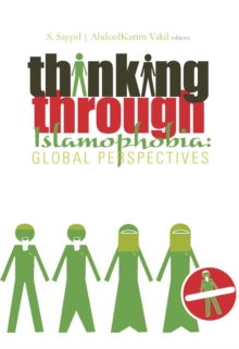 Thinking Through Islamophobia : Global Perspectives, Paperback / softback Book