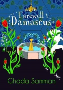 Farewell Damascus, Paperback / softback Book