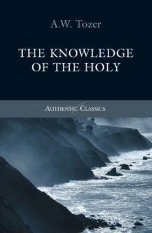 Knowledge of the Holy, Paperback Book