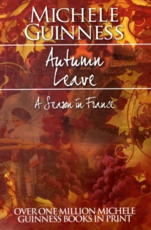 Autumn Leave : A Season in France, Paperback Book
