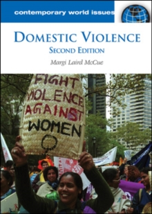 Domestic Violence: A Reference Handbook, 2nd Edition : A Reference Handbook, Second Edition, PDF eBook