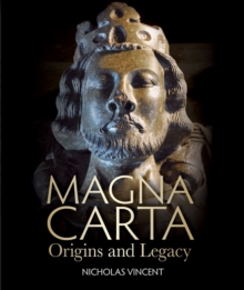 Magna Carta : Origins and Legacy, Paperback / softback Book