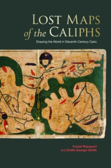 Lost Maps of the Caliphs, Hardback Book