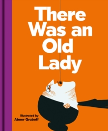 There was an Old Lady, Hardback Book