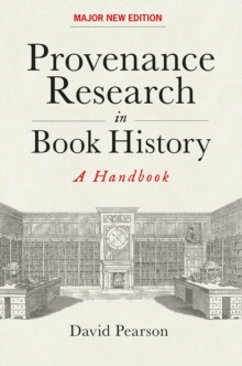 Provenance Research in Book History : A Handbook, Hardback Book