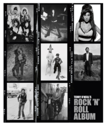Terry O'Neill's Rock 'n' Roll Album, Hardback Book