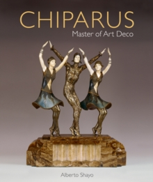 Chiparus: Master of Art Deco, Hardback Book