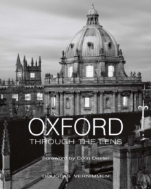 Oxford Through the Lens, Hardback Book
