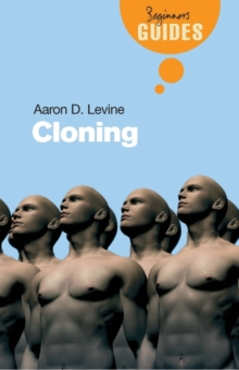 Cloning : A Beginner's Guide, Paperback / softback Book