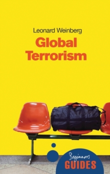 Global Terrorism : A Beginner's Guide, Paperback Book