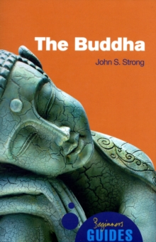 The Buddha : A Beginner's Guide, Paperback Book