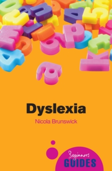 Dyslexia : A Beginner's Guide, Paperback / softback Book