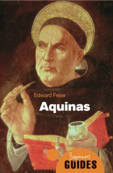 Aquinas : A Beginner's Guide, Paperback Book
