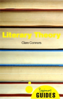 Literary Theory : A Beginner's Guide, Paperback / softback Book