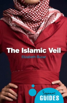 The Islamic Veil : A Beginner's Guide, Paperback Book