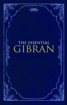 The Essential Gibran, Paperback Book