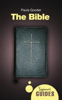 The Bible : A Beginner's Guide, Paperback Book