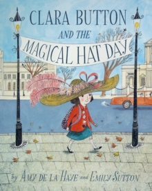 Clara Button & the Magical Hat Day, Paperback / softback Book