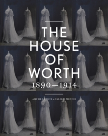 House of Worth : Portrait of an Archive, Hardback Book