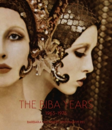 The Biba Years : 1963-1975, Hardback Book