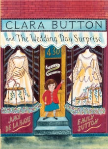 Clara Button and the Wedding Day Surprise, Paperback Book