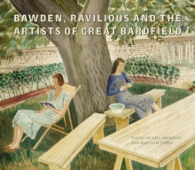 Bawden, Ravilious and the Artists of Great Bardfield, Hardback Book
