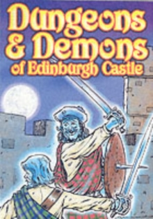 Edinburgh Castle Horror and Adventure Stories, Paperback / softback Book