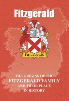 Fitzgerald : The Origins of the Fitzgerald Family and Their Place in History, Paperback / softback Book