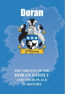 Doran : The Origins of the Doran Family and Their Place in History, Paperback / softback Book