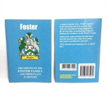 Foster : The Origins of the Foster Family and Their Place in History, Paperback / softback Book