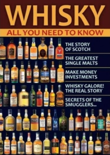 Whisky : All You Need to Know, Paperback Book