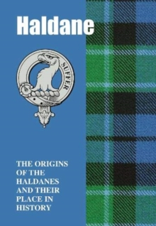 Haldane : The Origins of the Haldanes and Their Place in History, Paperback / softback Book