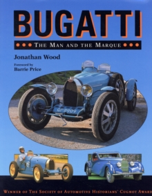 Bugatti : The Man and the Marque, Hardback Book